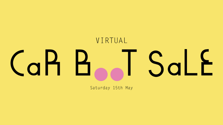 Join us at our third Virtual Car Boot Sale on 15th May!