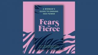 Fears to Fierce Masterclass